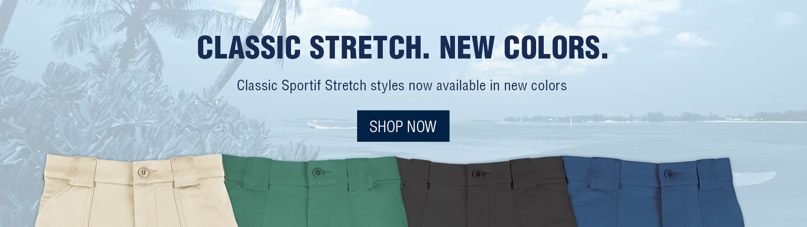 Classic Stretch - New Colors